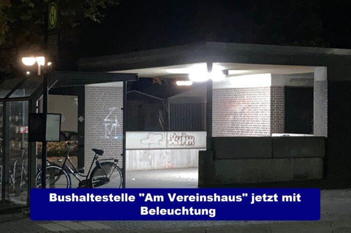 """Beleuchtung jetzt auch an der Bushaltestelle """"Am Vereinshaus"""""""